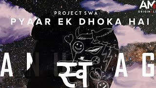 Anurag Mishra - Pyaar Ek Dhoka Hai (Official   - YouTube