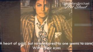 Michael Jackson (((Unrelased ))) Hot Street (lyrics)