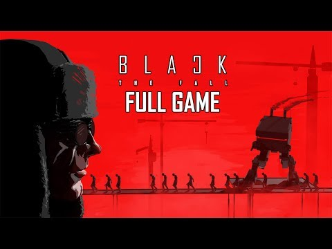 Black The Fall - Let's Play -
