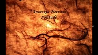 Vein Songs - Anorexia Nervosa - Solitude