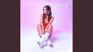 Jamie Gabrielle Find Myself