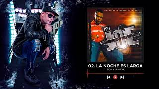 Dj Joe - La Noche Es Larga | Abusando Del Genero