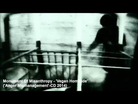 MONUMENT OF MISANTHROPY - VEGAN HOMICIDE (OFFICIAL VIDEO HD)