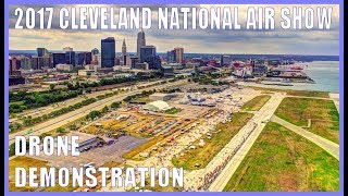 Cleveland National Air Show 2017 - Burke Lakefront Airport - DRONE DEMO