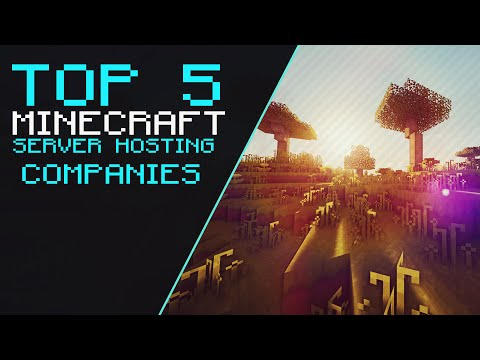 Top 5 – Minecraft Server Hosting Companies!