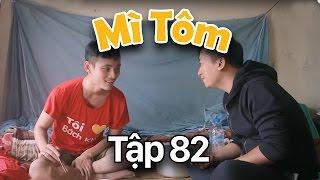 SVM Mì Tôm - Tập 82 : Tuổi Thanh Xuân | SVM TV