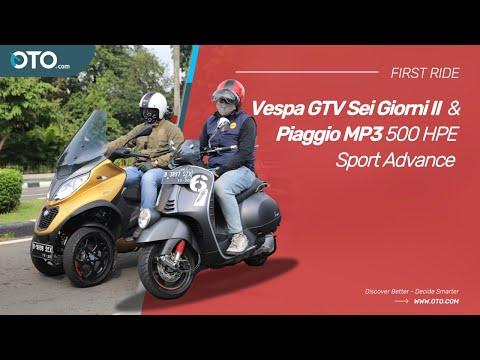 Vespa GTV Sei Giorni II & Piaggio MP3 500 HPE Sport Advance, Unit Terbatas & Bisa Jalan Mundur