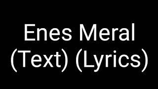 MERO   Enes Meral (Official HQ Lyrics) (Text) (Original Mit Stimme)