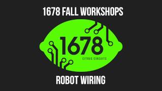 2016 Fall Workshops - Robot Wiring