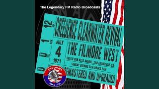 Bad Moon Rising (Live KSAN-FM Broadcast Remastered) (KSAN-FM Broadcast Filmore West 4th July...