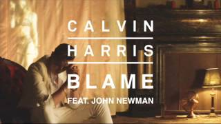 Gambar cover Calvin Harris- Blame (Feat. John Newman) (Official Audio)
