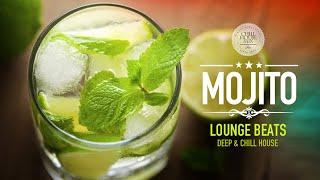 Mojito Lounge Beats | Deep & Chill House Mix #5