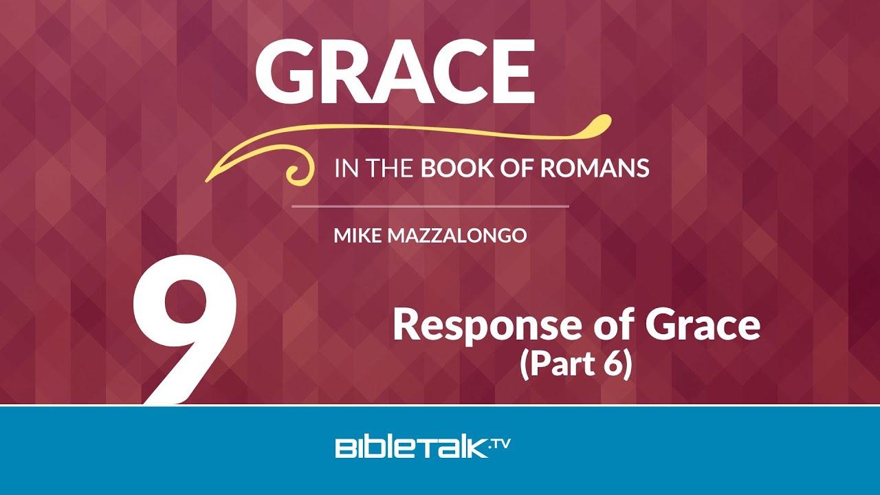 9. Response of Grace