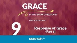 Response of Grace - Part 6