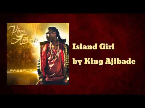 Island Girl - King Ajibade