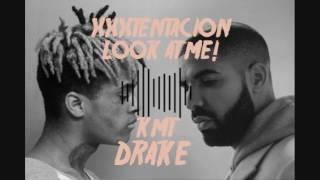 "XXXTENTACION ""Look At Me!"" x Drake ""KMT"" MASH UP"