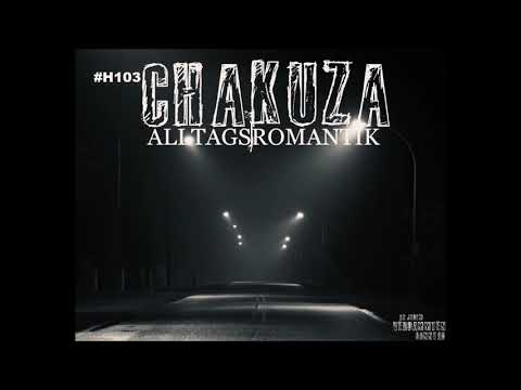 Chakuza - Alltags Romantik Audio