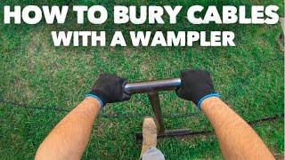 How I bury RG6, RG11, Low Voltage CABLES using a custom wampler
