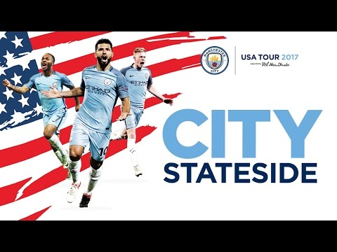 MAN CITY ARE COMING TO THE US!   SUMMER TOUR 2017