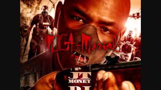 JT Money-Real bout mine