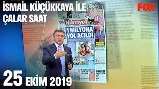 Çalar Saat – 25 October 2019