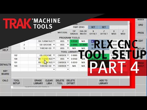 Tool Setup - Part 4 | ProtoTRAK RLX CNC | Lathe Programming
