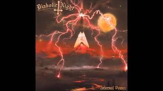 Diabolic Night - Infernal Power (Lyrics In Video)