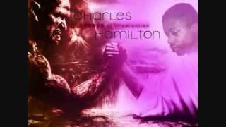 Charles Hamilton - Never Ever - The Power Of Illumination
