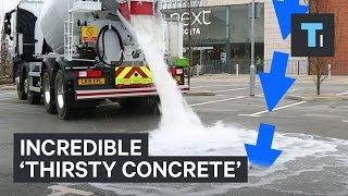 New 'thirsty' concrete absorbs water