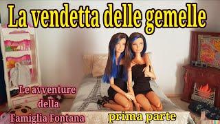 La vendetta delle gemelle - le avventure della famiglia Fontana