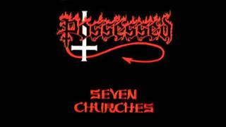 Possessed- Seven Churches תראש /דת