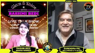 Surendra Pal (Bollywood Actor) Interview - Glam & Shine With Rashmi Bedi