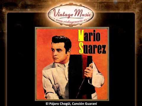 Mario Suárez -- El Pájaro Chogüi, Canción Guaraní (VintageMusic.es)