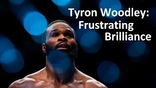 UFC 209 - Tyron Woodley: Frustrating Brilliance