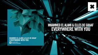 Mhammed El Alami & Elles de Graaf - Everywhere with you (Amsterdam Trance Records)