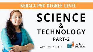 KERALA PSC DEGREE LEVEL PRELIMINARY EXAMINATION SCIENCE & TECHNOLOGY