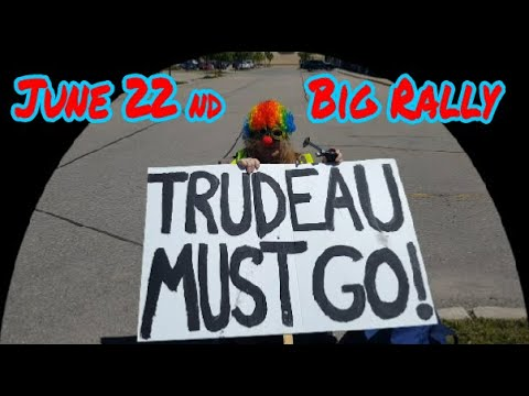 "Our Monthly  ""Calling all Forgotten Canadian Patriots "" Trudeau must go Rally, June 22nd."