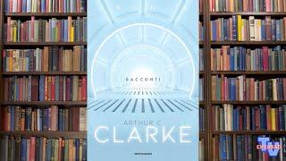 'Arthur C Clarke - Racconti' episoode image