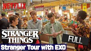 Stranger Tour / Strange Korea Experience with EXO   EXO X Stranger Things 3