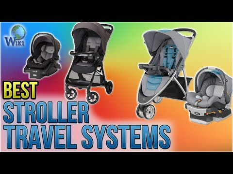 10 Best Stroller Travel Systems 2018