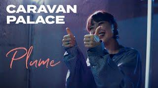 Caravan Palace - Plume (Official Video)