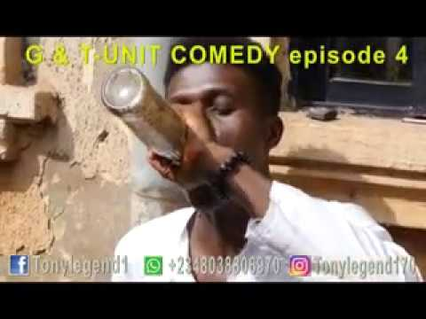 G & T-UNIT COMEDY episode 4