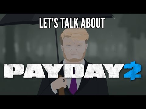 Let's Talk About Payday 2