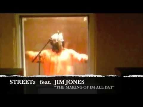 JIM JONES - IM ALL DAT featuring  STREETZ