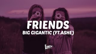 Big Gigantic   Friends (Lyrics) Ft. Ashe
