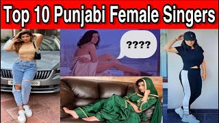 Top 10 Punjabi Female Singers पुरे India में मशहूर 10 पंजाबी Female Singer According to the YT Views - 10