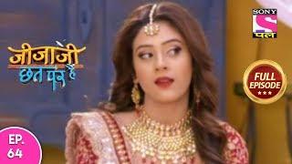 Jijaji Chhat Per Hai - Ep 64 - Full Episode - 12th April, 2019
