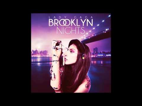 Brooklyn Nights Lyrics – Lady Gaga