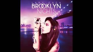 Lady Gaga - Brooklyn Nights