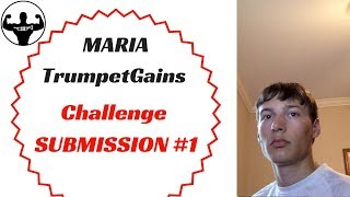 MARIA   TG Trumpet Challenge Submission #1
